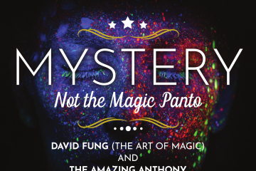 Mystery: Not the Magic Panto - Magic at the Maddermarket Theatre, Norwich